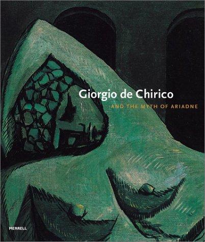 Giorgio de Chirico and the Myth of Ariadne