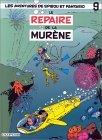 Le Repaire de la murène (Spirou et Fantasio, #9)
