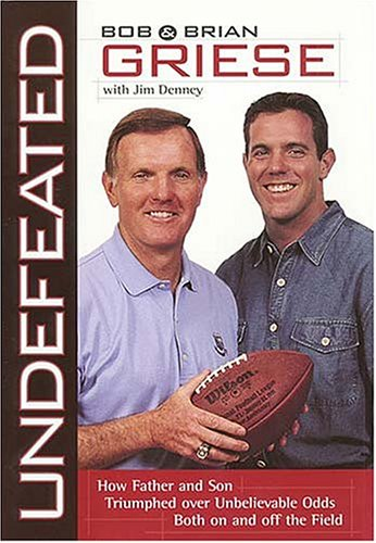 Undefeated by Bob Griese