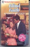 Blind Faith (Harlequin Superromance No. 496)