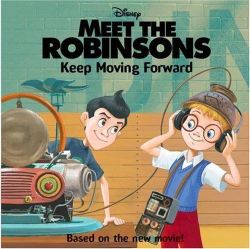 Meet the Robinsons: Keep Moving Forward
