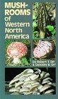 Mushrooms of Western North America