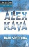Bajo Sospecha by Alex Kava