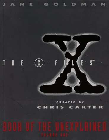 The X-Files: Book of the Unexplained, Volume 1