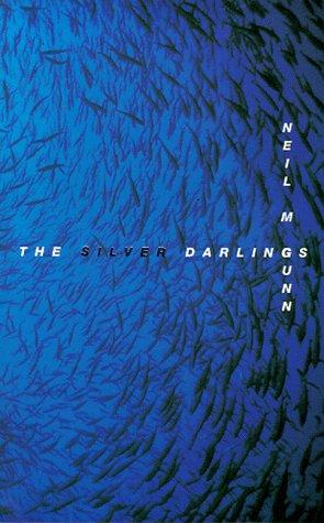 The Silver Darlings by Neil M. Gunn