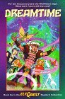 Dreamtime (ElfQuest Reader's Collection, #8a)