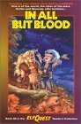 In All But Blood (ElfQuest Reader's Collection, #8b)