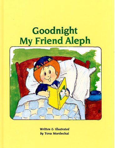 Goodnight My Friend Aleph: A Story for Little Children