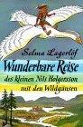 Wunderbare Reise des kleinen Nils Holgersson mit den Wildgänsen.