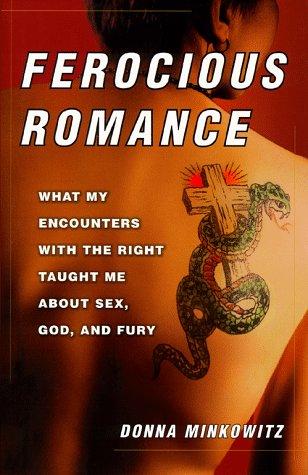 Ferocious Romance by Donna Minkowitz