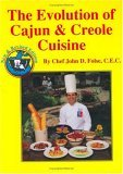 Evolution of Cajun and Creole Cuisine