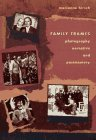 Family Frames: Photography, Narrative, and Postmemory by Marianne Hirsch