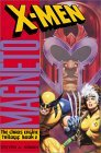 X-Men/Magneto: The Chaos Engine (X-Men: Chaos Engine Trilogy #2)