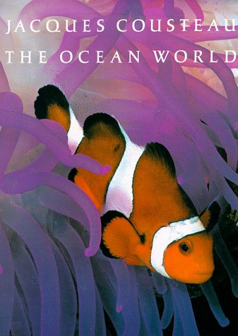 The Ocean World by Jacques-Yves Cousteau