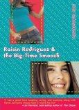 Raisin Rodriguez & the Big-Time Smooch