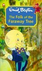 The Folk of the Faraway Tree by Enid Blyton