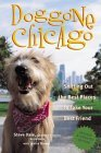 Doggone Chicago: Sniffing Out the Best Places to Take Your Best Friend