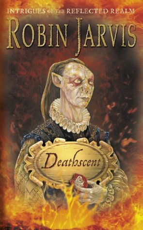 Ebook Deathscent by Robin Jarvis TXT!