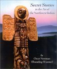 Secret Stories in the Art of the Northwest Indian
