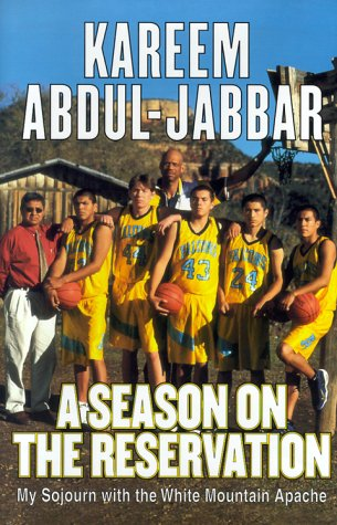 A Season on the Reservation by Kareem Abdul-Jabbar