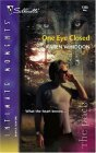 One Eye Closed by Karen Whiddon