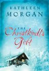 The Christkindl's Gift (Culdee Creek Christmas #1)