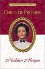 Child of Promise (Brides of Culdee Creek, #4)