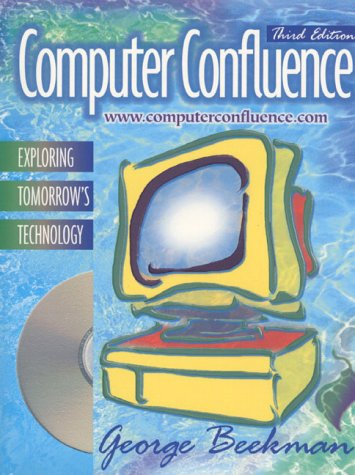 Computer confluence exploring tomorrows technology by george beekman 476793 fandeluxe Choice Image