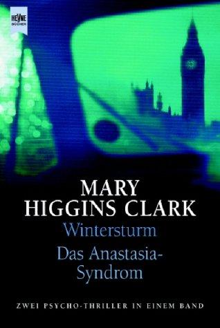 Wintersturm / Das Anastasia- Syndrom