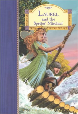 Laurel and the Sprites' Mischief