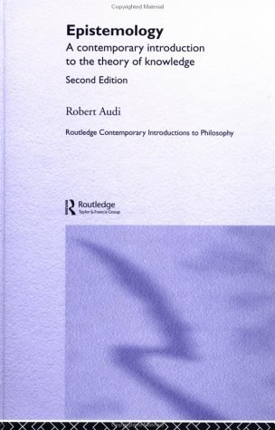 Epistemology: A Contemporary Introduction to the Theory of Knowledge