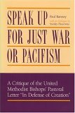 Speak Up for Just War or Pacifism