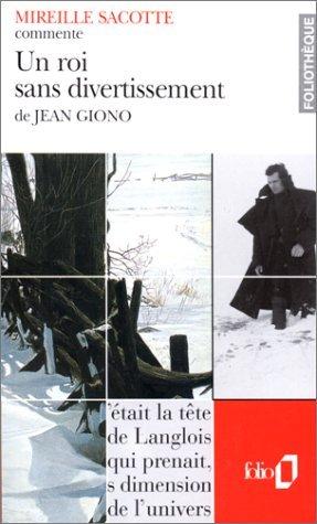 Un roi sans divertissement de Jean Giono