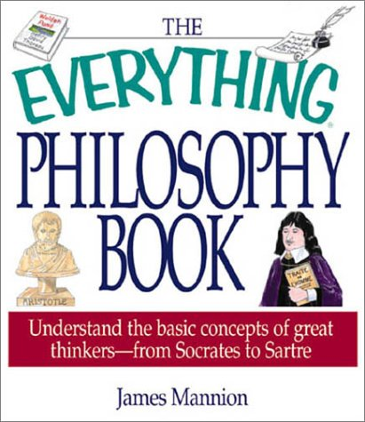 The Everything Philosophy Book