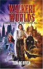 Walker of Worlds (Chronicles of the King's Tramp, #1)