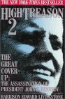 High Treason 2: The Great Cover-up: The Assassination of President John F. Kennedy