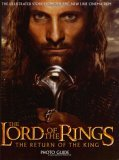 The Lord of the Rings the Return of the King Photo Guide