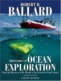 Adventures in Ocean Exploration  by Robert D. Ballard