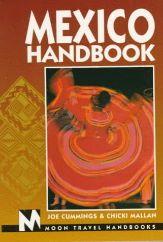 Moon Handbooks: Mexico (2nd Ed.)