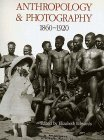 Anthropology and Photography, 1860-1920