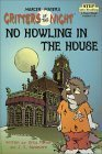 No Howling in the House(Critters of the Night)