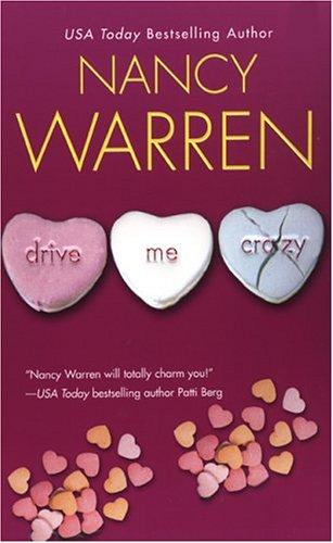Drive Me Crazy by Nancy Warren