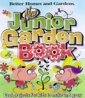 New Junior Garden Book: Cool Projects for Kids to Make and Grow