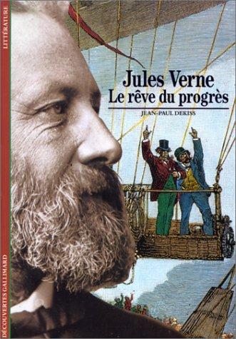 Jules Verne: Le rêve du progrès