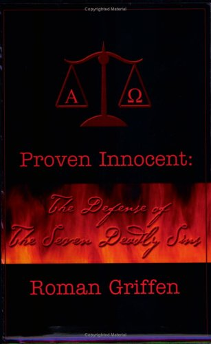 Proven Innocent: The Defense Of The Seven Deadly Sins