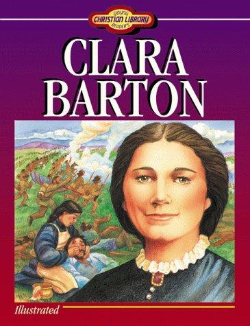Clara Barton by David R. Collins