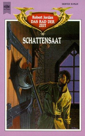 Schattensaat (Das Rad der Zeit, #7)