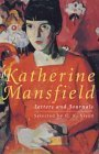 Katherine Mansfield Letters And Journals: A Selection