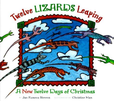 Ebook Twelve Lizards Leaping by Jan Romero Stevens DOC!