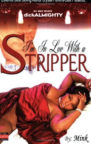 I'm In Luv With A Stripper by Mink